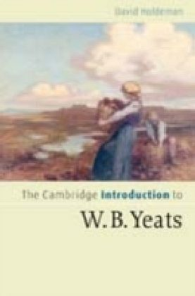 Cambridge Introduction to W.B. Yeats