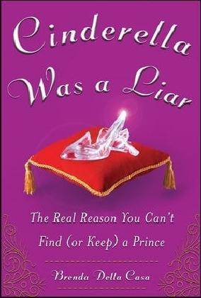 Cinderella Was a Liar