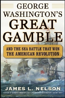 George Washington's Great Gamble