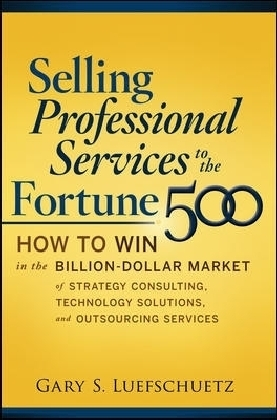 Selling Professional Services to the Fortune 500