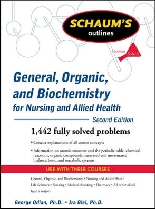 Schaums Outline of General, Organic, and Biochemistry for Nursing and Allied Health, Second Edition