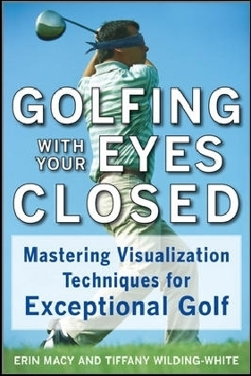 Golfing with Your Eyes Closed