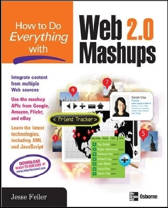 How to Do Everything with Web 2.0 Mashups