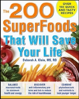 200 SuperFoods That Will Save Your Life