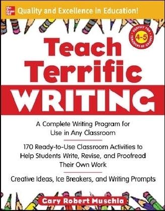 Teach Terrific Writing, Grades 4-5