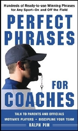 Perfect Phrases for Coaches