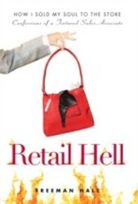 Retail Hell