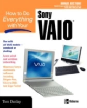 How to Do Everything with Your Sony VAIO (R)