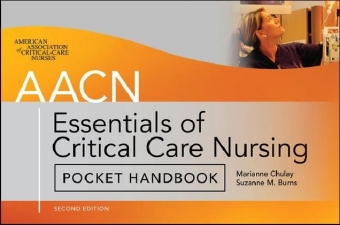 AACN Essentials of Critical-Care Nursing Pocket Handbook, Second Edition