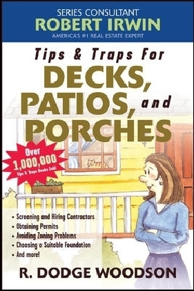 Tips & Traps for Building Decks, Patios, and Porches