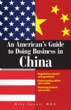 American's Guide To Doing Business In China