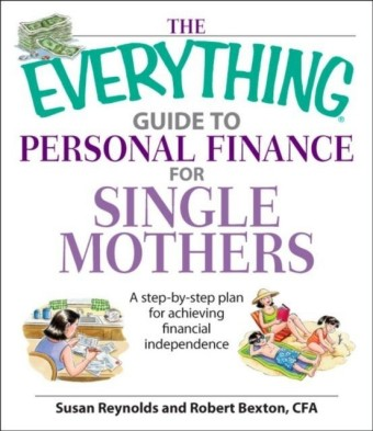 Everything Guide To Personal Finance For Single Mothers Book
