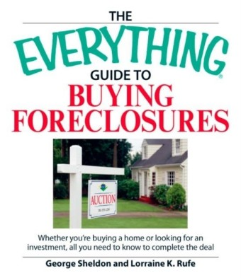 Everything Guide to Buying Foreclosures