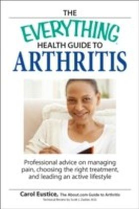 Everything Health Guide to Arthritis