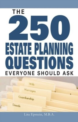 250 Estate Planning Questions Everyone Should Ask