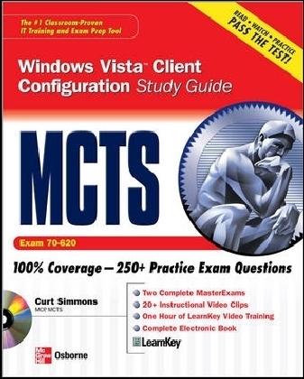 MCTS Windows Vista Client Configuration Study Guide (Exam 70-620)