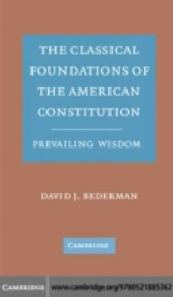 Classical Foundations of the American Constitution