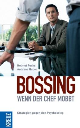 Bossing - wenn der Chef mobbt