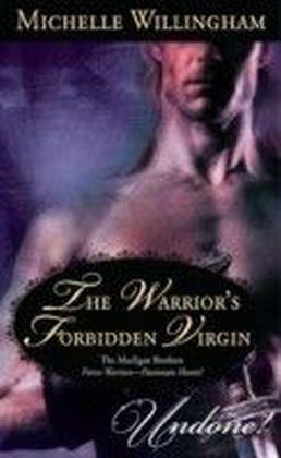 Warrior's Forbidden Virgin (Mills & Boon Historical Undone)