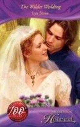 Wilder Wedding (Mills & Boon Historical)