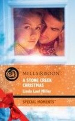 Stone Creek Christmas (Mills & Boon Special Moments)