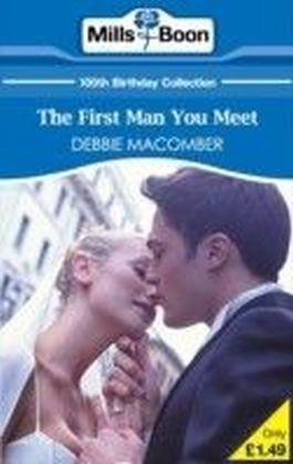 First Man You Meet (Mills & Boon Short Stories)