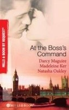 At the Boss's Command (Mills & Boon By Request)