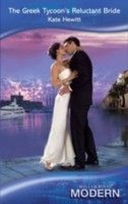 Greek Tycoon's Reluctant Bride (Mills & Boon Modern)