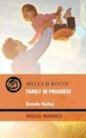 Family in Progress (Mills & Boon Special Moments) (Back in Business - Book 4)