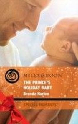 Prince's Holiday Baby (Mills & Boon Special Moments) (Reigning Men - Book 3)