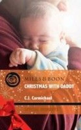 Christmas with Daddy (Mills & Boon Special Moments) (Three Good Men - Book 3)
