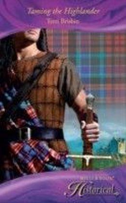 Taming the Highlander (Mills & Boon Historical)