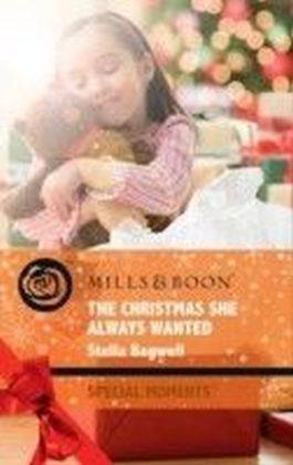 Christmas She Always Wanted (Mills & Boon Special Moments) (Men of the West - Book 14)