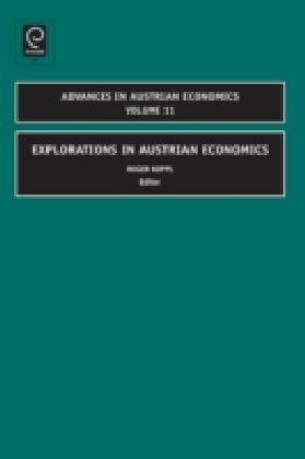 Explorations in Austrian Economics
