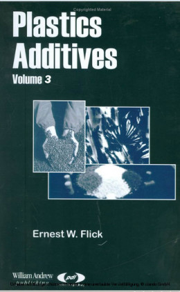 Plastics Additives, Volume 1. Vol.1