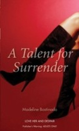 Talent for Surrender