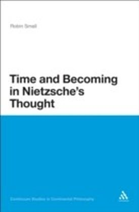 Time and Becoming in Nietzsche's Thought