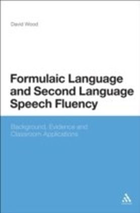 Formulaic Language and Second Language Speech Fluency