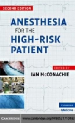 Anesthesia for the High-Risk Patient