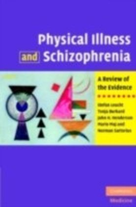 Physical Illness and Schizophrenia