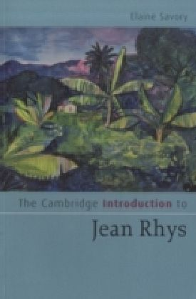 Cambridge Introduction to Jean Rhys