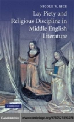 Lay Piety and Religious Discipline in Middle English Literature