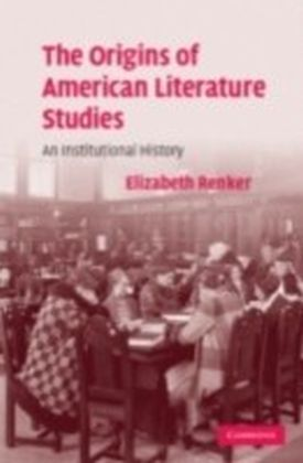 Origins of American Literature Studies