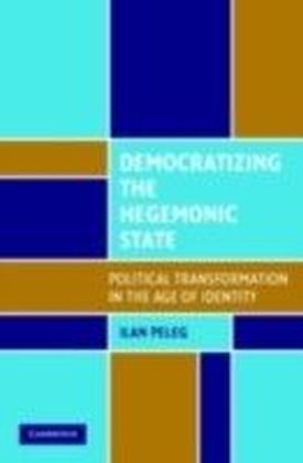 Democratizing the Hegemonic State