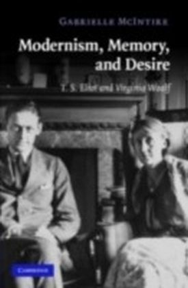 Modernism, Memory, and Desire