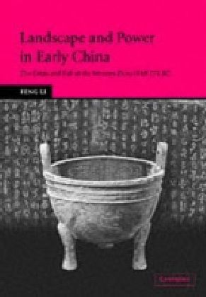 Landscape and Power in Early China
