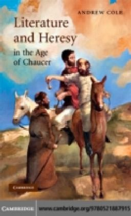 Literature and Heresy in the Age of Chaucer
