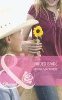 Rodeo Bride (Mills & Boon Cherish)