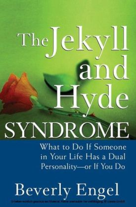 Jekyll and Hyde Syndrome
