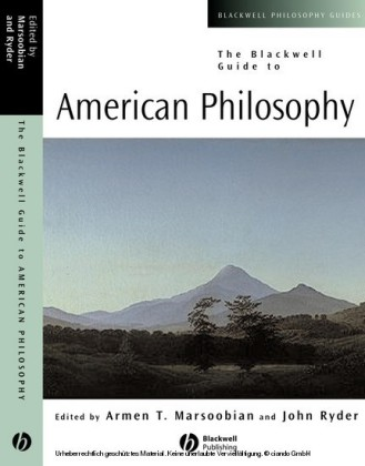 The Blackwell Guide to American Philosophy